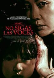 Mimic: No Sigas las Voces